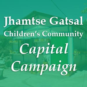 donate to Jhamtse Gatsal Children's Community - Capital Campaign